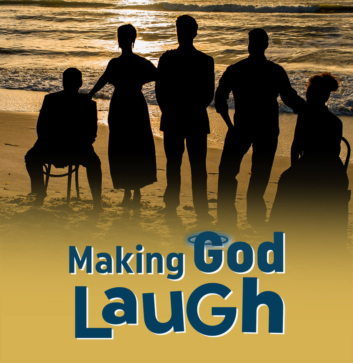 Making God Laugh